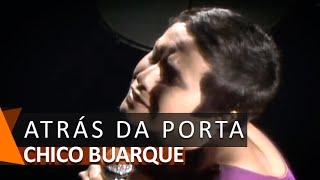 Chico Buarque e Elis Regina: Atrás da Porta (DVD Romance)