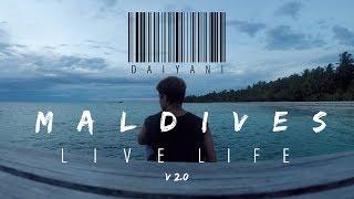 Maldives//Live Life//v2.0