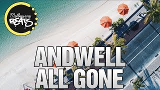 Andwell - All Gone [Release]