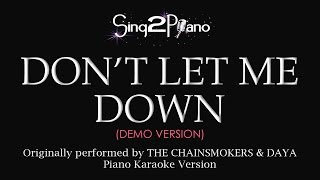 Don't Let Me Down (Piano karaoke demo) The Chainsmokers & Daya