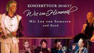 Lex van Someren - Konzerttournee 2016 Trailer