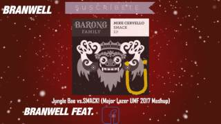 Jungle Bae vs SMACK! (Major Lazer UMF 2017 Mashup)