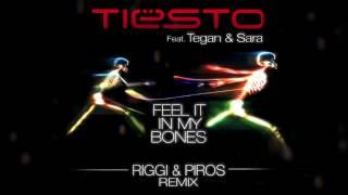 Tiesto - Feel it in My Bones (Riggi & Piros Remix)