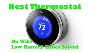 Nest Thermostat No WiFi or Low Battery Issues Solved