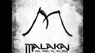 Malakai-vida sin valor