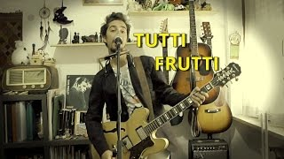Tutti Frutti - Blues cover (guitar, harmonica, vocals)