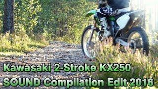 KX250 2 STROKE Dirt Bike Riding Music 2016 edit