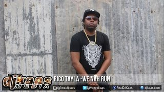Rico Tayla - We Nah Run ▶Pandora Riddim ▶Studio Vibez ▶Dancehall 2015