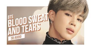 BTS - Blood Sweat & Tears 3D AUDIO | Download in Description