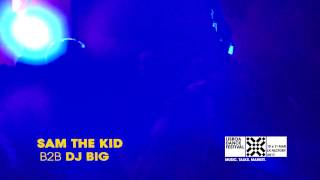SAM THE KID b2b DJ BIG - LDF'17