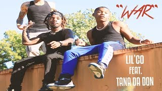 "Lil Co - ""War"" Ft. Tana Da Don ( Official Video) | Shot By: @HarrellFilmz"