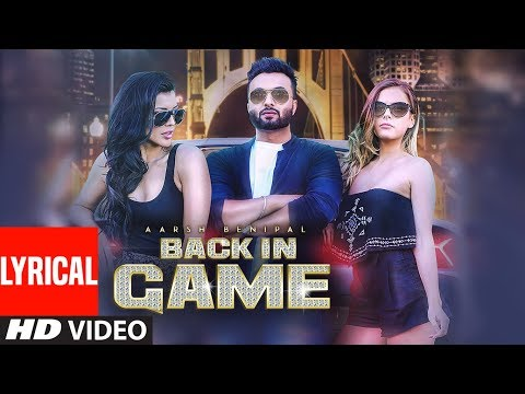 BACK IN GAME LYRICS - Aarsh Benipal / Deep Jandu