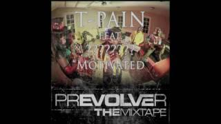 T-pain - Motivated Ft. Latin Block (Motivación)
