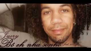 Juery - bô eh nha sonho (feat Will G) prod Mr. Carly [2013]