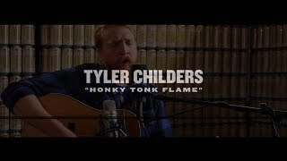 """Tyler Childers """"Honky Tonk Flame"""" 