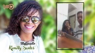 Fica Tranquilo - Kemilly Santos