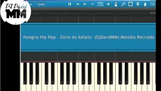 Hungria Hip Hop - Zorro do Asfalto  ( Tutorial Aula Piano / Teclado )