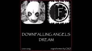 Downfalling Angels - Dream (CRO-Traum) cover