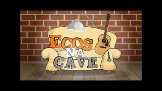 Ecos na Cave   She will be loved