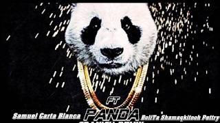Samuel Carta Blanca FT BoliTa Shamaqkitooh Pettry-PANDA-(SPANISH REMIX 2016)PROD:DARLIN FRESSH