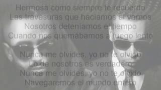 Nunca Me Olvides (Letra)-(Remix) - Yandel Ft. Don Omar