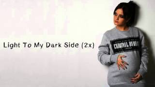 Carolina Deslandes Light To My Dark Side Letra
