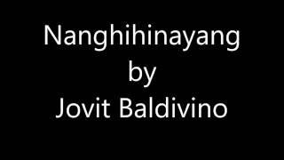 Nanghihinayang (with lyrics) - Jovit Baldivino