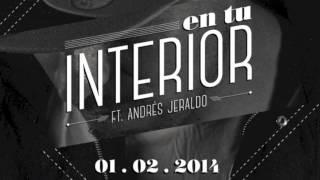 "Guanaco ft.  Andrés Jeraldo ""En tu interior"" (música)"