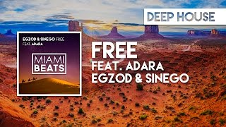 Egzod & Sinego - Free (feat. Adara) [FREE DOWNLOAD]