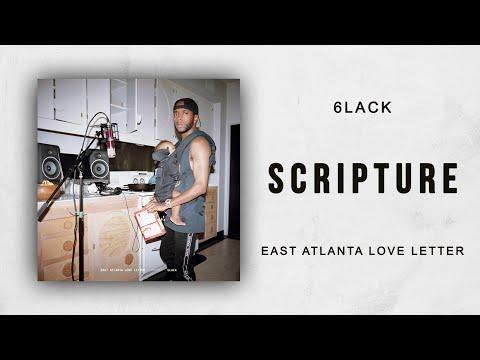 Scripture de 6lack Letra y Video