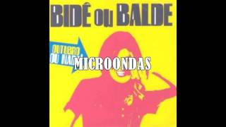 Bide ou Balde - Microondas