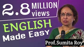 English made easy by Prof Sumita Roy part 6 width=