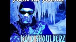 """Rook Da Rukus """"Kold Shoulderz"""" Prod By Karl Lazlo.dv"""