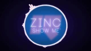 DJ Zinc - Show Me