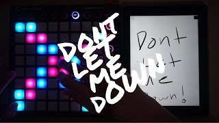 Dont Let Me Down Launchpad Mk2 Cover