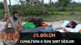 Cumali'den o isme sert sözler! | 25. Bölüm | Survivor 2018
