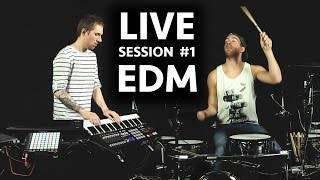 EDM Live Session #1
