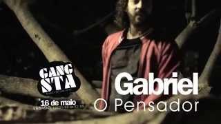 Gangsta - Gabriel o Pensador (Muito Orgulho, Meu Pai)