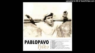 Pablopavo - Mistrzu