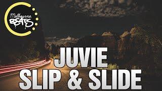 JUVIE - Slip & Slide [Exclusive]