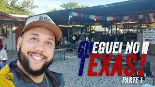 CHEGUEI NO TEXAS - PARTE 1 de 4