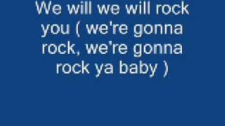 We will rock you lyrics