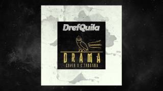 DrefQuila - Drama👩🏻 (Cover C.Tangana)