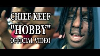 Chief Keef - Hobby