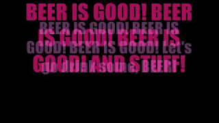Beer is Good (lyrics)