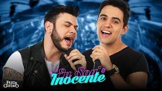 Fred & Gustavo - Eu sou inocente (Clipe Oficial)
