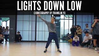 "MAX ""Lights Down Low"" Choreography by Franklin Yu"