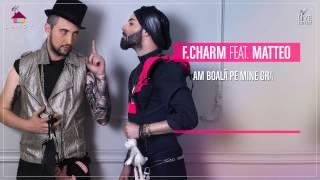 F.Charm feat. Matteo - Ori la bal, ori la spital