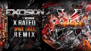 Excision - X Rated (Space Laces Remix) - X Rated Remixes