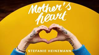 Stefanie Heinzmann - Mother´s Heart (Official Audio)